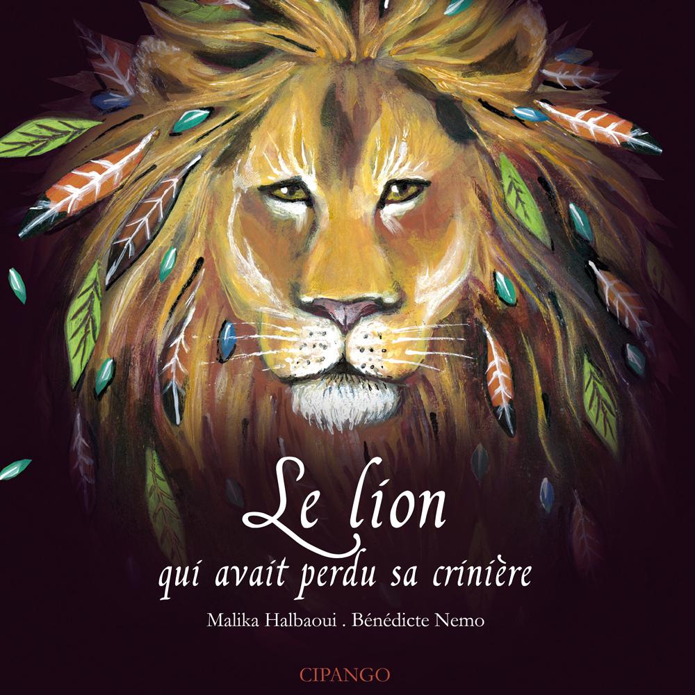 """Couverture du livre """"Le lion qui avait perdu sa crinière"""""""